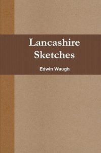 Book Cover: Lancashire Sketches by Edwin Waugh