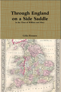 Book Cover: Through England on a Side Saddle by Celia Fiennes