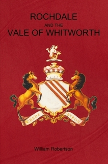 Book Cover: Rochdale and the Vale of Whitworth by William Robertson