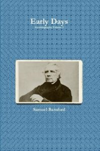 Book Cover: Samuel Bamford's Autobiography, Volume 1: Early Days