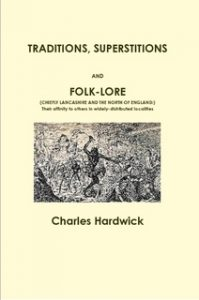 Book Cover: Traditions, Superstitions and Folk-Lore by Charles Hardwick