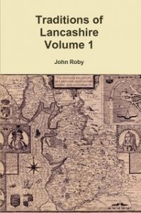 Book Cover: Traditions of Lancashire Vol 1 by John Roby