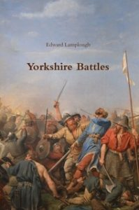 Book Cover: Yorkshire Battles by Edward Lamplough